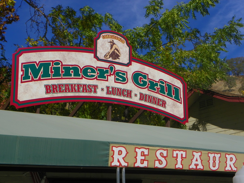 Coarsegold Miners Grill exterior signage 2013 - photo by Kellie Flanagan
