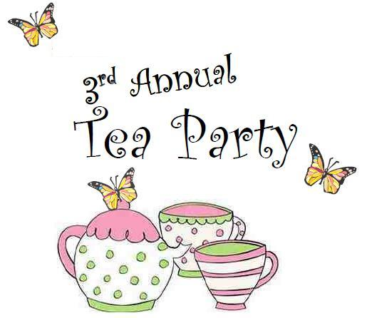 3rd Annual Tea Party