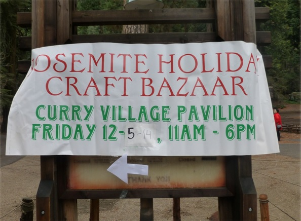 Yosemite Holiday Craft Bazaar 2014 sign - photo by Candace Gregory
