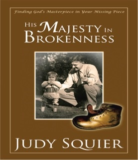 His Majesty in Brokenness by Judy Squier