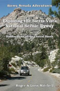 Exploring the Sierra Vista National Scenic Byway - by Roger and Loris Mitchell