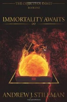 Immortality Awaits book cover - book by Andrew J. Stillman